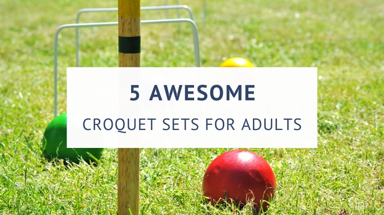 Best croquet sets for adults