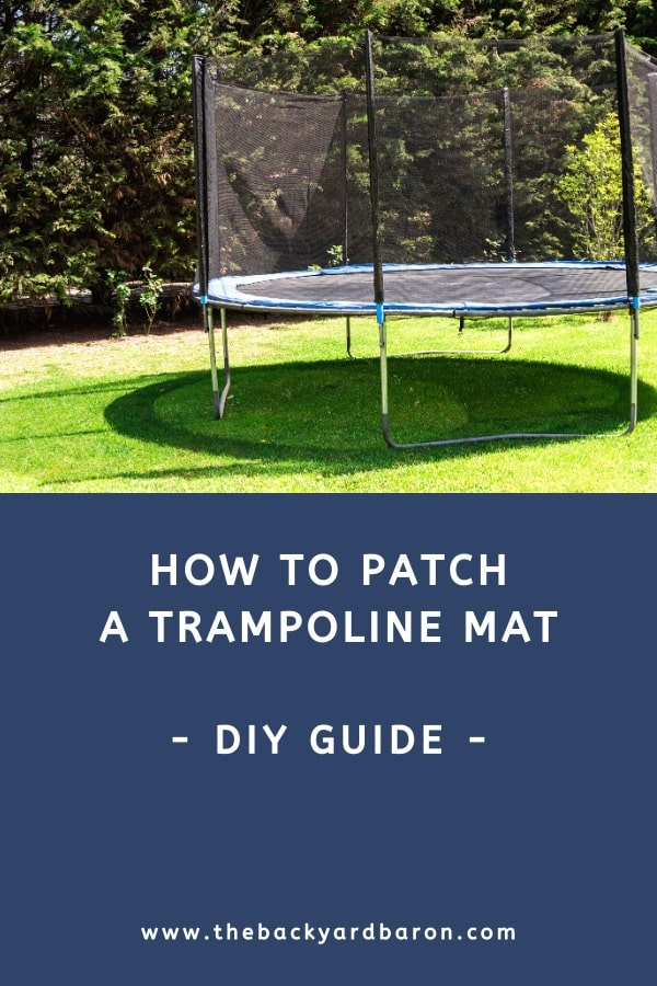 How to patch a trampoline mat hole