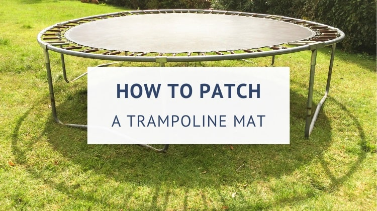 How to fix a hole in a trampoline mat