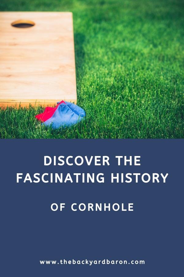 The history of cornhole