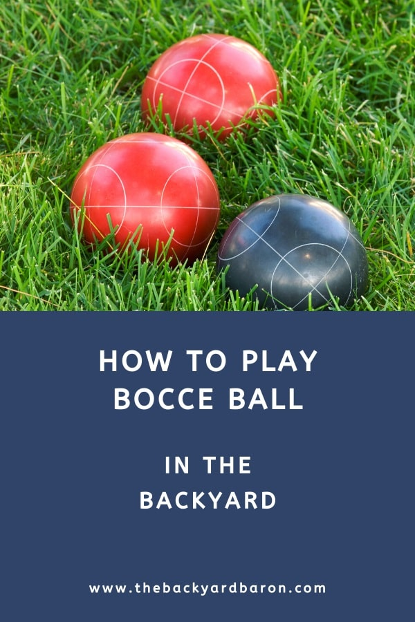 How to play bocce ball (rules for dummies)