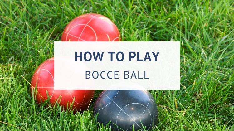 How to play bocce ball in the yard