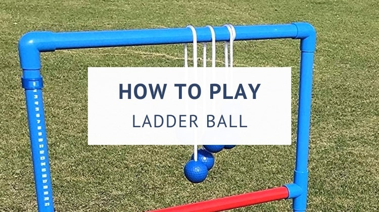 How to play ladder ball (rules and scoring)