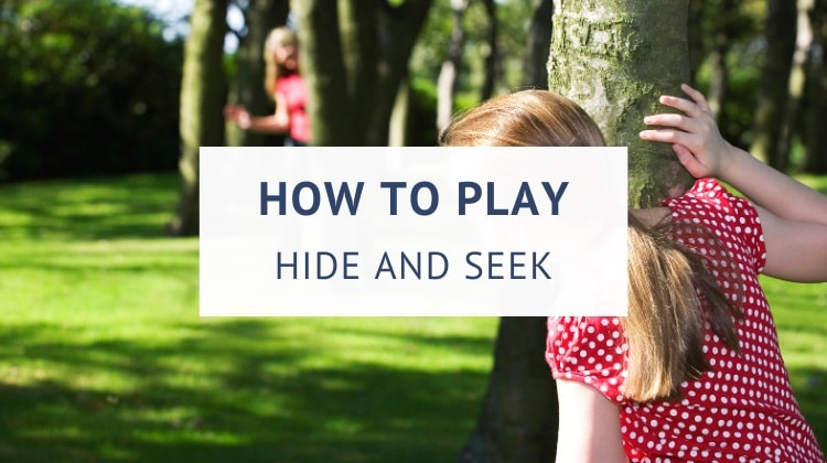 How to play hide and seek (rules and variations)