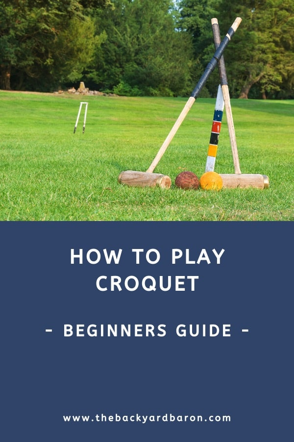 How to play croquet for beginners (rules and setup)