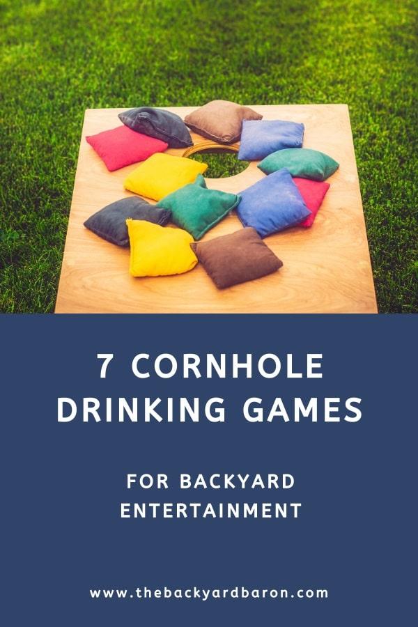 7 Cornhole drinking games for backyard entertainment