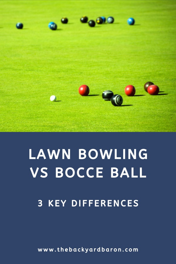 Key differences between lawn bowling and bocce ball