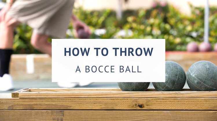 How to throw a bocce ball (grips and techniques)
