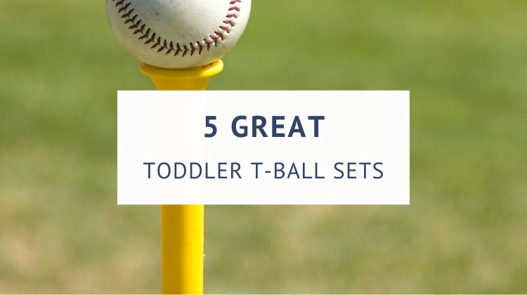 Best tee ball sets for toddlers