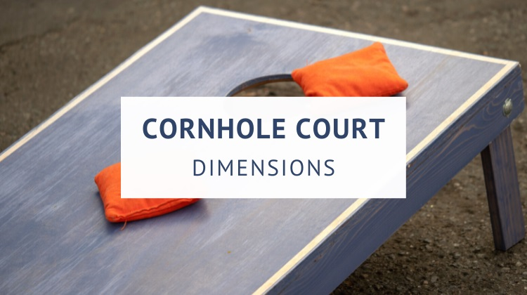 Cornhole court and board dimensions (size and distance)