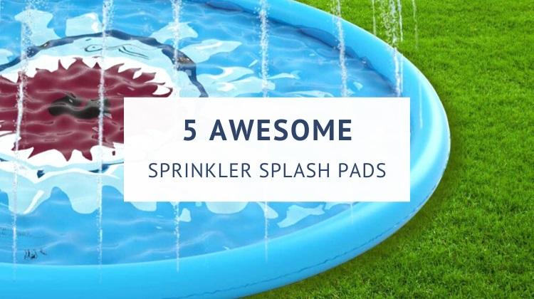 Best sprinkler splash pads for toddlers and kids