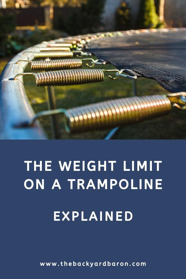 Trampoline weight limit guide
