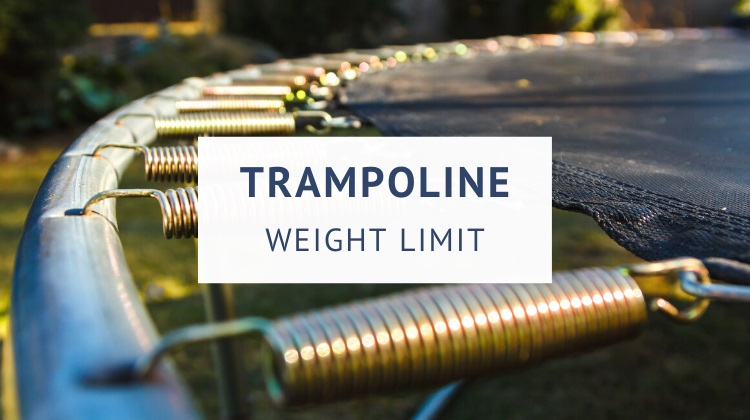 What is the weight limit on a trampoline?