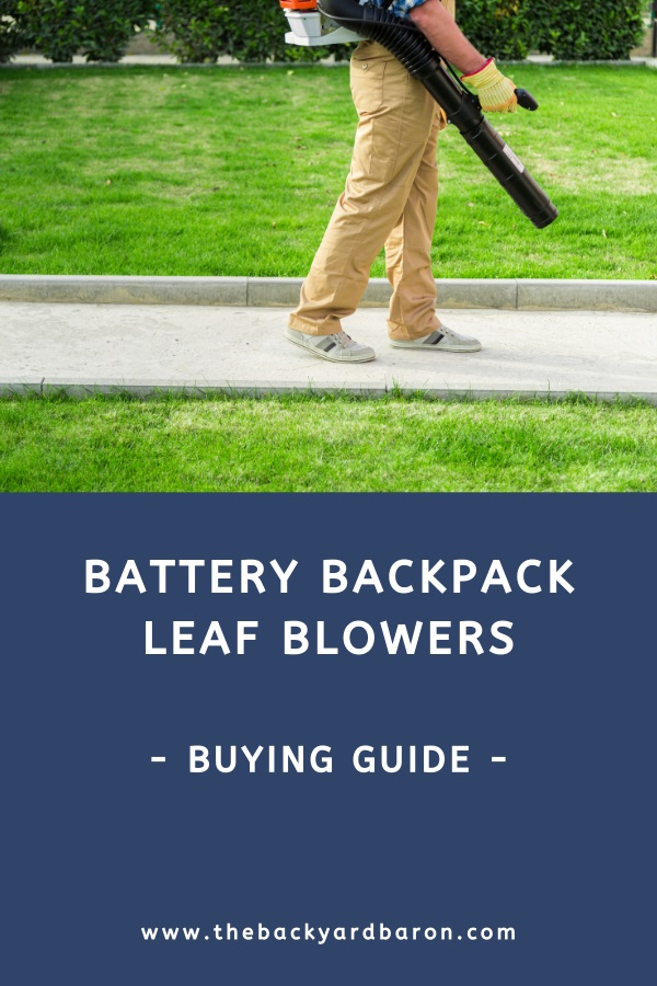 Battery backpack leaf blower buying guide
