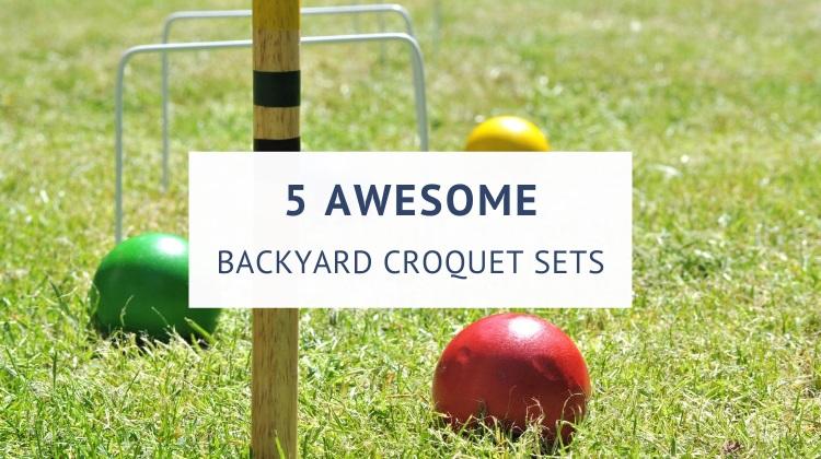 Best croquet sets for backyard play